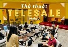 Thủ thuật telesales không phải ai cũng biết - Phần 2